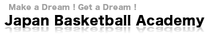 Japan Basketball Academy OfficialSite